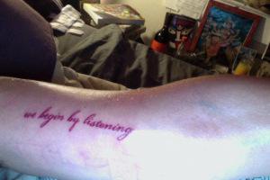 We_begin_by_listening_tattoo copy