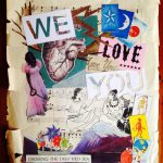 A collage showing tiny star, moon and sun cards, lightening bolts leaping out of an anatomical heart, a black woman holding a large key, three biblical-looking characters sitting on the ground talking and the words we love you repeated twice. At the bottom is a mountain range and a lake, with a cut-and-paste boat with paper windmills for sails, and the words 'crossing the deep red sea'. The whole collage is stuck onto a piece of ragged musical manuscript.